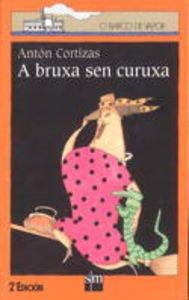 9788434840539: A bruxa sen curuxa (Barco de Vapor Naranja)