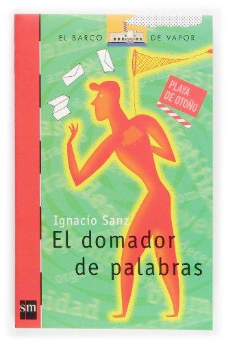 9788434840607: El Domador De Palabras (Spanish Edition)