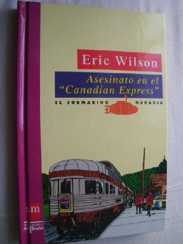 9788434840614: ASESINATO EN EL CANADIAN EXPRESS