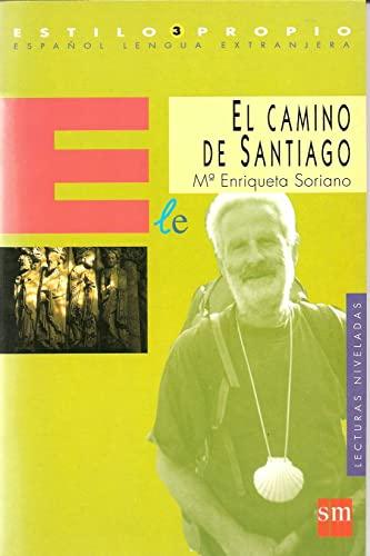 9788434840744: Estilo Propio - Level 3: El Camino De Santiago (Spanish Edition)