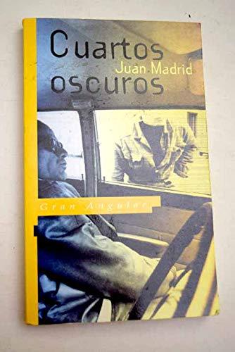 9788434840799: Cuartos oscuros - IberLibro - Juan Madrid ...