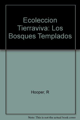 Ecoleccion Tierraviva: Los Bosques Templados (Spanish Edition): n/a