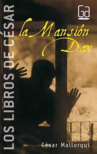 9788434841314: La mansion Dax / The Mansion Dax: 3 (Los