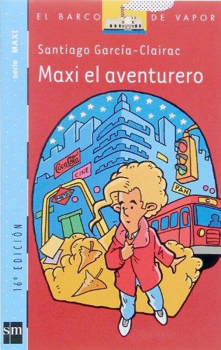 Maxi, el aventurero: SANTIAGO GARCIA-CLAIRAC