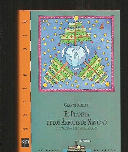 9788434843370: El Planeta de los Arboles de Navidad (Serie Oro, 7)