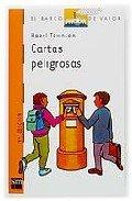 9788434844032: Cartas peligrosas/ Dangerous letters (El barco de vapor) (Spanish Edition)