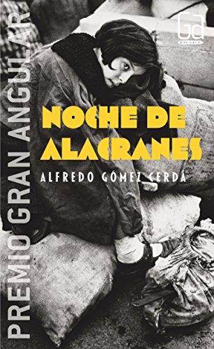Noche de alacranes: Alfredo Gómez Cerdá