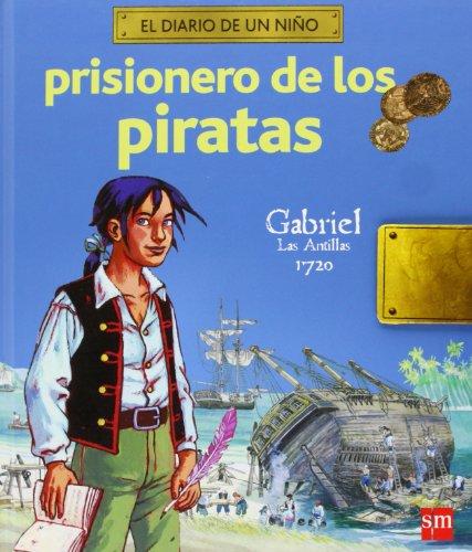 9788434844575: Diario de un niño prisionero de los piratas