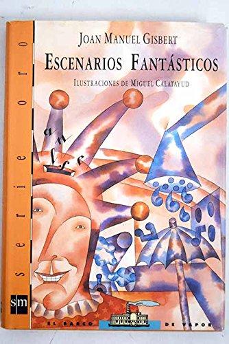 9788434845473: Escenarios fantasticos (Poesia (beta Iii))