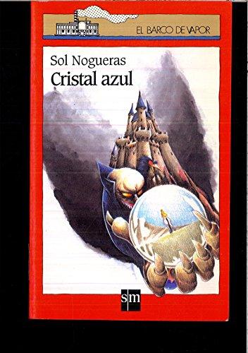 9788434846661: Cristal azul (Barco de Vapor Roja)
