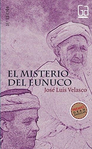 9788434846722: El misterio del eunuco/ Eunuch Mystery (Gran angular/ Big Angular) (Spanish Edition)