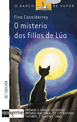 9788434846746: O misterio dos fillos de Lúa (Barco de Vapor Naranja)