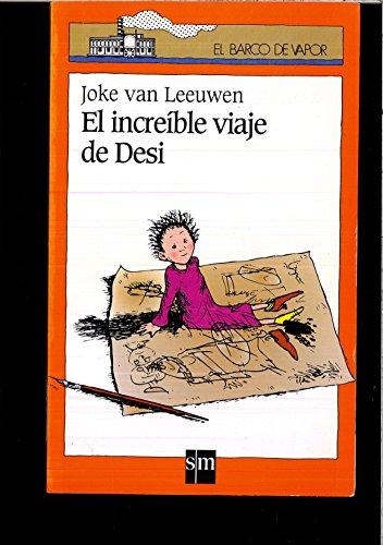 9788434847323: El increible viaje de Desi