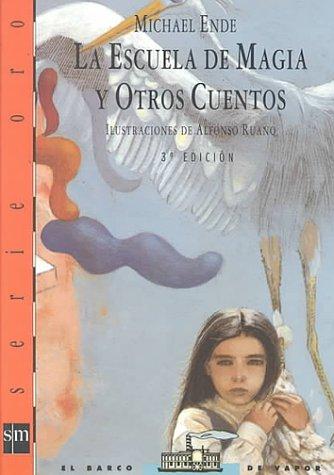 9788434847330: La Escuela de Magia y Otros Cuentos (Spanish Edition)