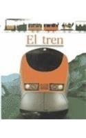 9788434847774: El tren (Mundo maravilloso)