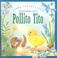 9788434849754: El Pollito Tito (Abre y cierra)