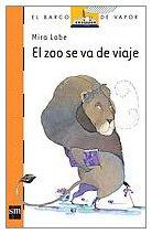 El Zoo Se Va De Viaje: Lobe, Mira