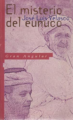 9788434850934: El Misterio Del Eunuco