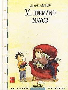 9788434851238: Mi Hermano Mayor/My Older Brother (Spanish Edition)