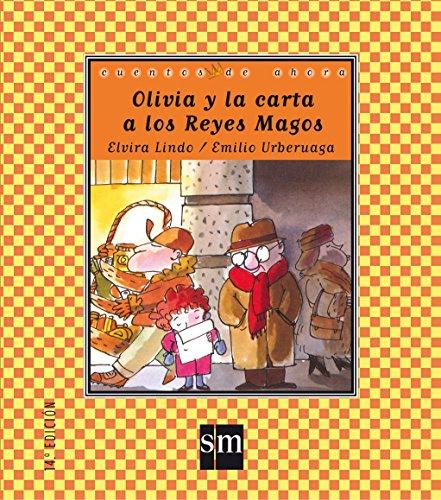 9788434851603: Olivia y la carta a los Reyes Magos (Cuentos de ahora)