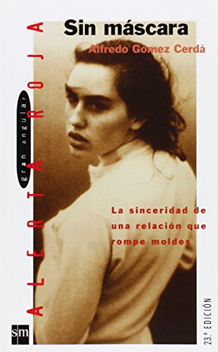 9788434851832: 1: Sin mascara / Without a Mask (Gran Angular) (Spanish Edition)