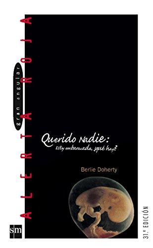 3: Querido Nadie / Dear Nobody (Gran: Doherty, Berlie