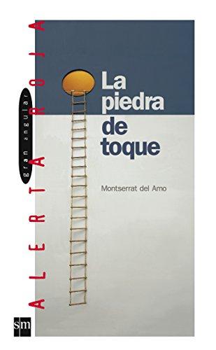 9788434852501: La piedra de toque/ The Touchstone (Spanish Edition)