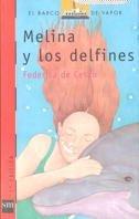 9788434852655: Melina y los delfines (Barco de Vapor Roja)