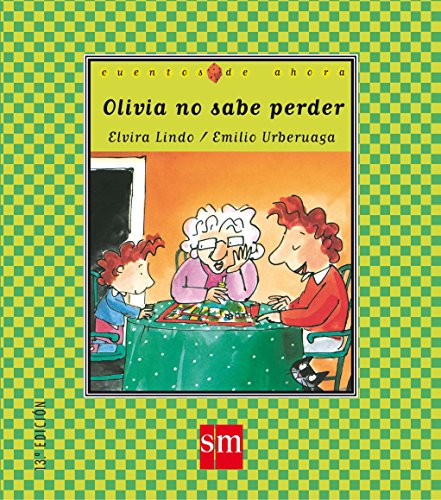 9788434852884: Olivia no sabe perder / Olivia Doesn't Know How to Lose (Cuentos De Ahora / Tales from Now) (Spanish Edition)