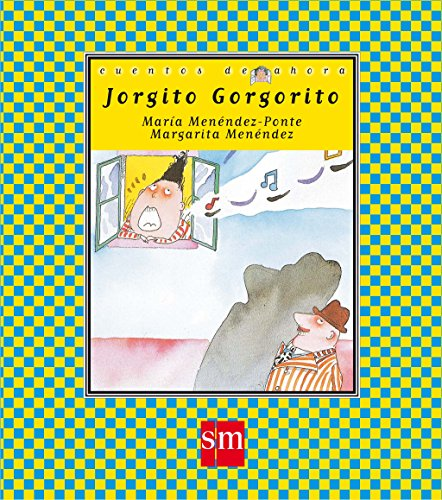 9788434852907: Jorgito Gorgorito (Cuentos de ahora)