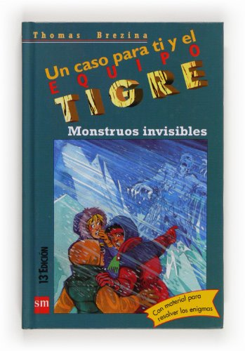 9788434856400: Monstruos Invisibles - Equipo Tigre (Un caso para ti y el equipo tigre / A Case for you and the Tiger Team)