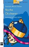 9788434856516: Nacho chichones/ Nacho Bumps (El Barco De Vapor) (Spanish Edition)