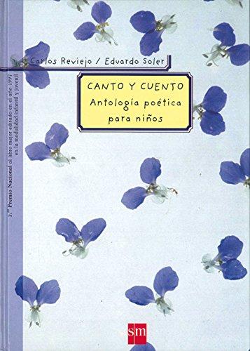 9788434856646: Canto y cuento: Antología poética para niños (Padres y maestros)