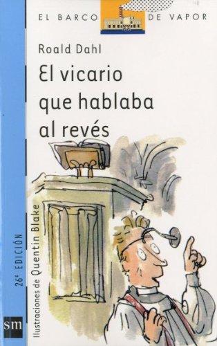 9788434856844: El vicario que hablaba al reves/ The Vicar who Talked Backwards
