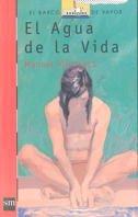 El agua de la vida/ The Water of Life (Coleccion Barco de Vapor: Roja) (Spanish Edition): ...