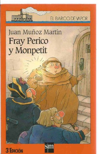 9788434860292: Fray Perico y Monpetit (Barco de Vapor Naranja)