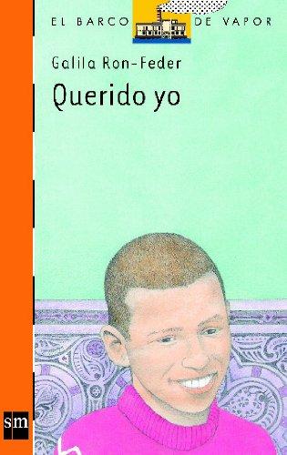 9788434860315: Querido yo (Barco de Vapor Naranja)