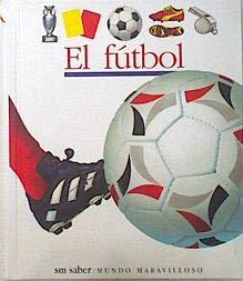9788434860438: El Futbol (Spanish Edition)