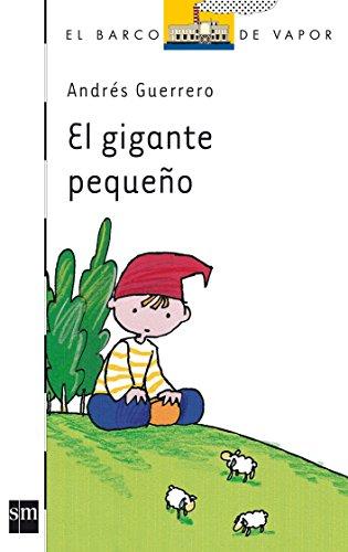9788434861350: El Gigante Pequeno (English, Spanish and Spanish Edition)