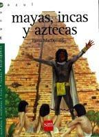 9788434861732: Mayas, incas y aztecas