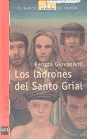 9788434862180: Los ladrones de Santo Grial/ The theieves of Saint Grial (El barco de vapor) (Spanish Edition)
