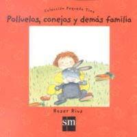 9788434862869: Polluelos, conejos y demßs familia