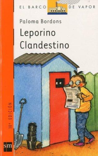 9788434864160: Leporino clandestino/ Leporino Clandestine (El Barco De Vapor) (Spanish Edition)
