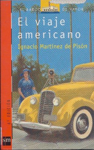 9788434864238: El viaje americano/ The american trip (El barco de vapor) (Spanish Edition)