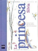 9788434864474: La princesa Silvia (Lecturas pictográficas)
