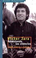 9788434865648: Víctor Jara: Reventando los silencios (Gran angular)