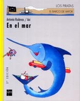 9788434866430: En El Mar/ in the Sea (El Barco De Vapor) (Spanish Edition)