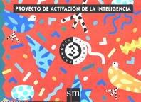 9788434866935: Proyecto de activación de la inteligencia, 3 PAI. Educación Infantil