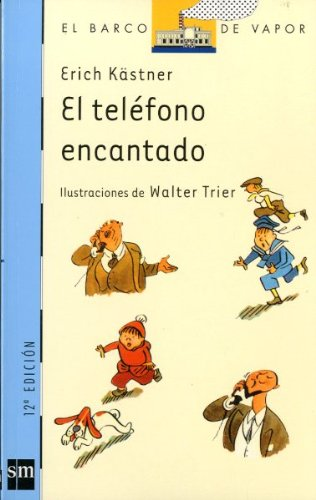 El telefono encantado / The Enchanted Telephone: Kastner, Erich