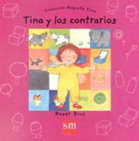 9788434867727: Tina y Los Contrarios (Spanish Edition)